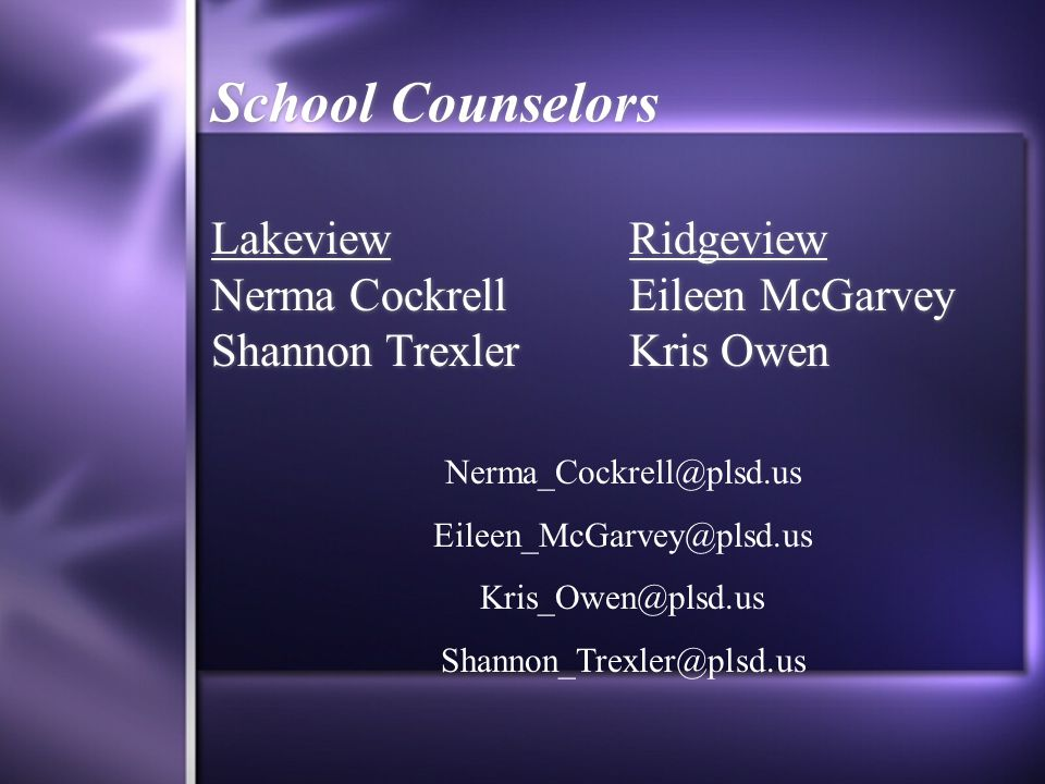 School Counselors Lakeview Nerma Cockrell Shannon Trexler Ridgeview