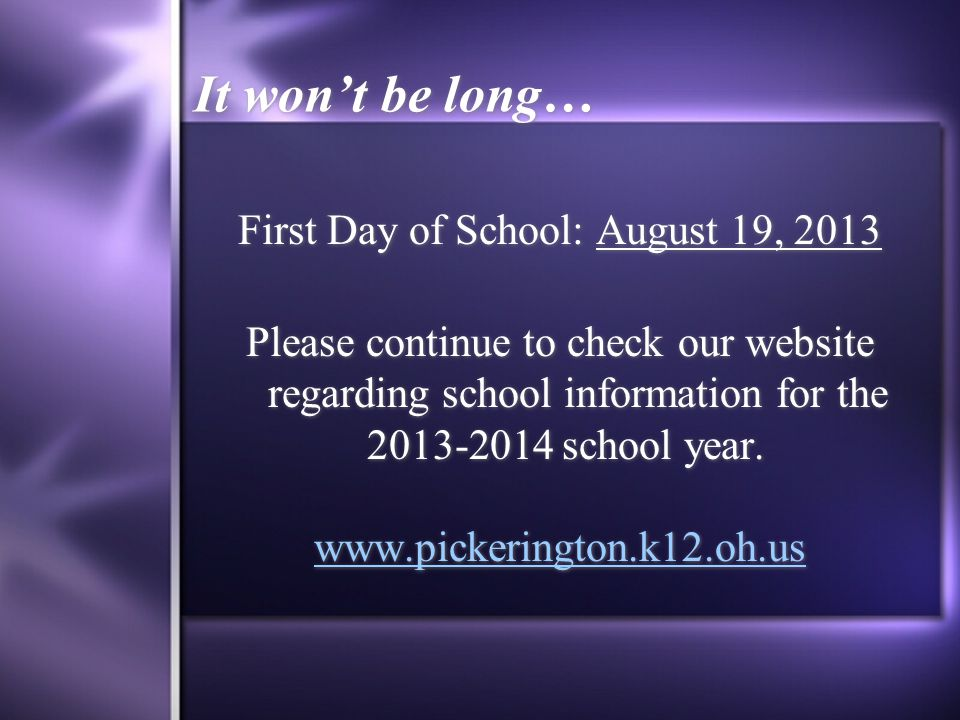 First Day of School: August 19, 2013