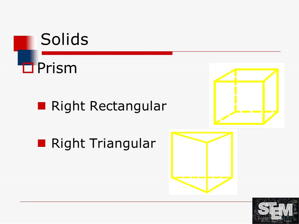 Solids Prism Right Rectangular Right Triangular