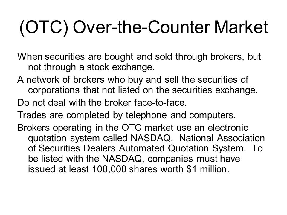 (OTC) Over-the-Counter Market