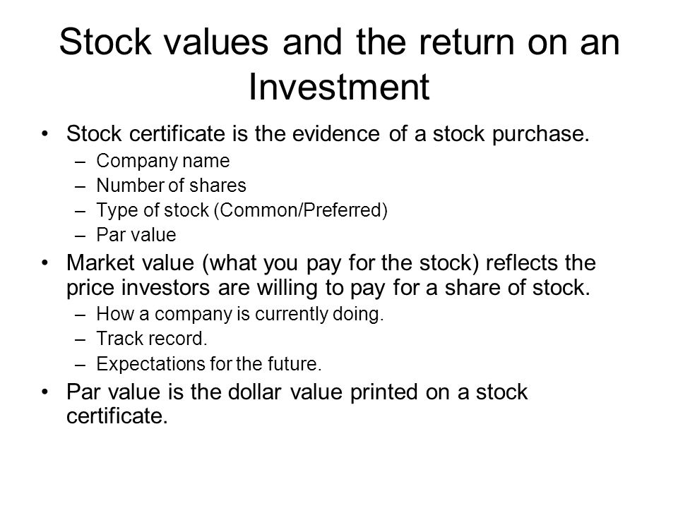 Stock values and the return on an Investment