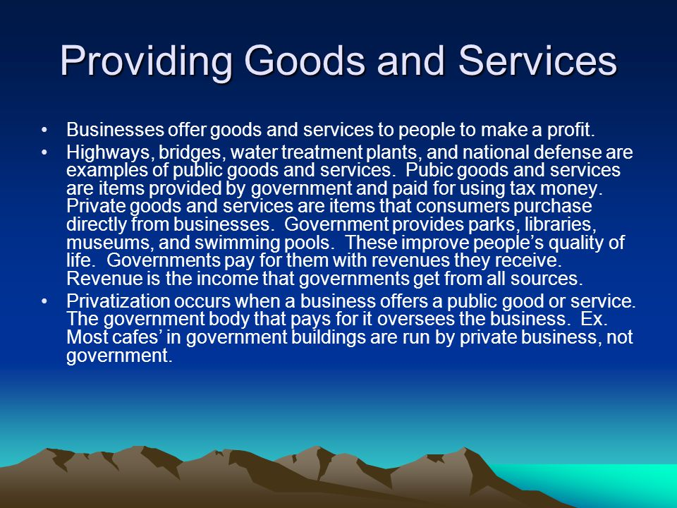 Providing Goods and Services