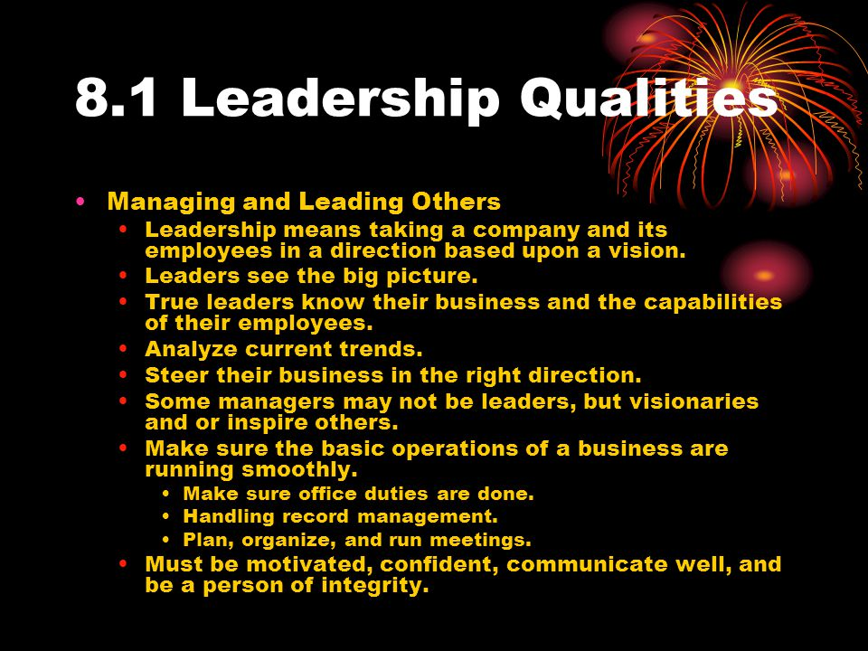8.1 Leadership Qualities Managing and Leading Others
