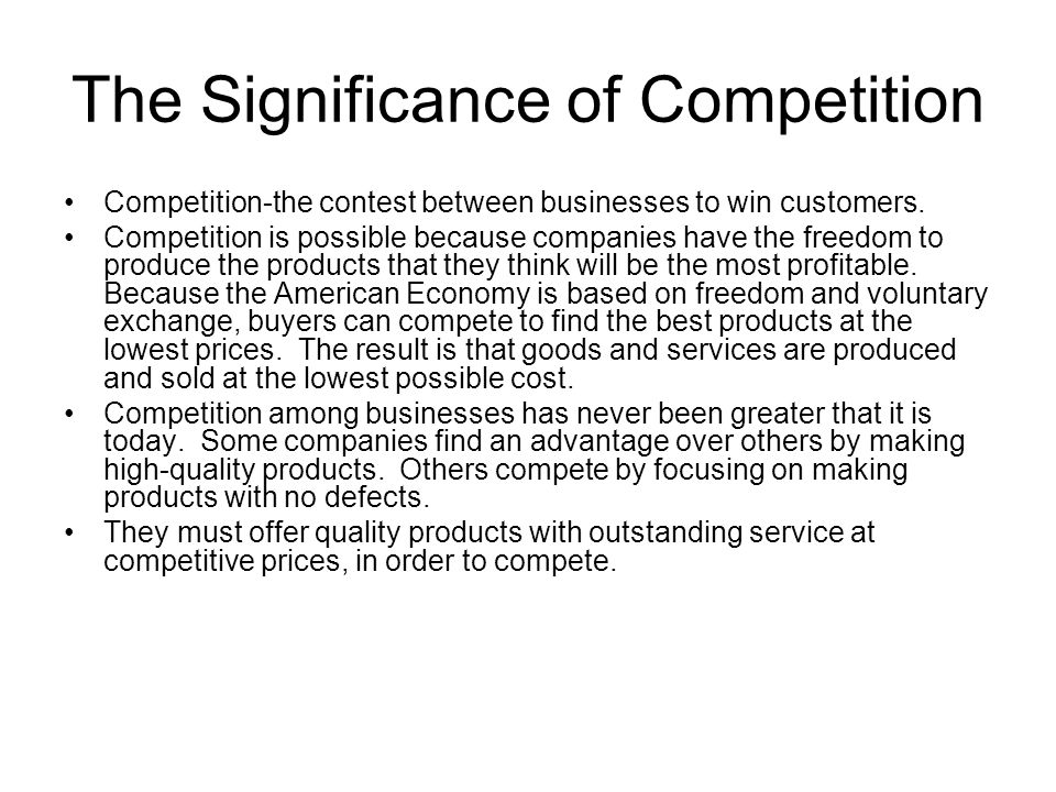 The Significance of Competition
