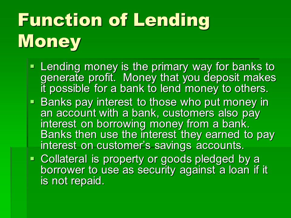 Function of Lending Money