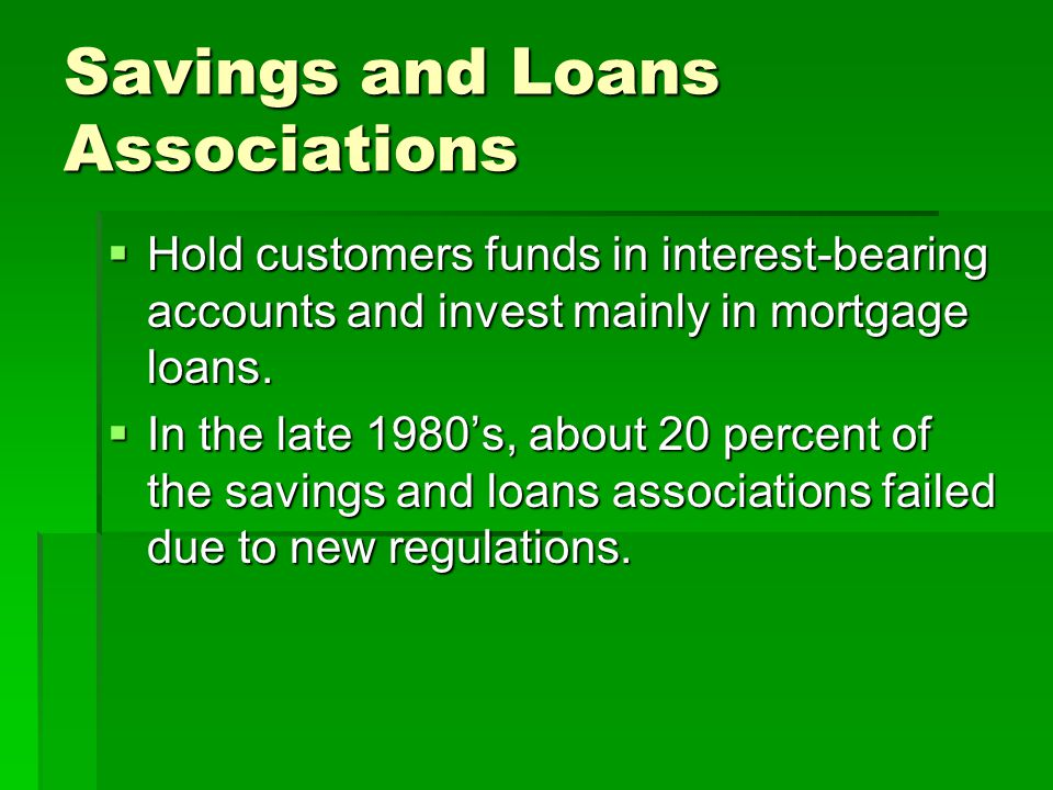 Savings and Loans Associations