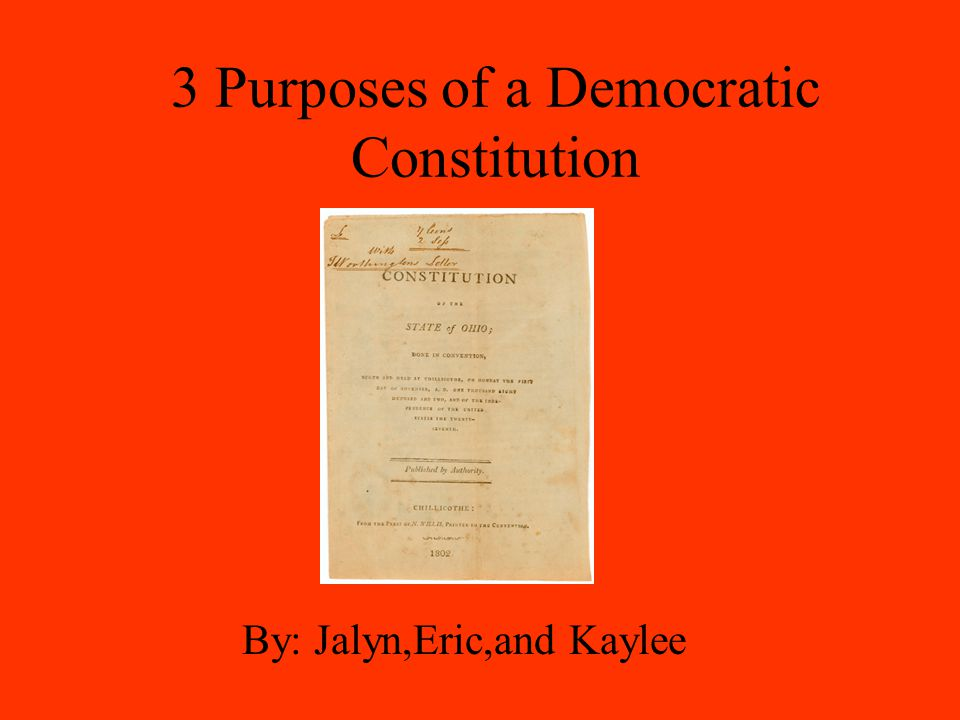 3 Purposes of a Democratic Constitution
