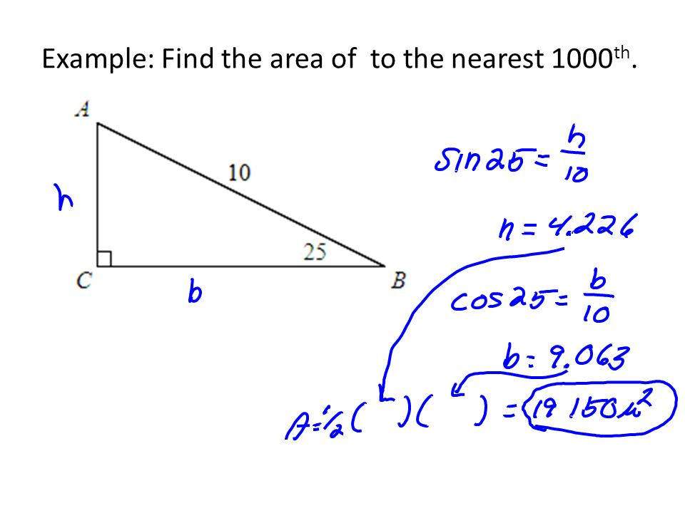 Example: Find the area of to the nearest 1000th.