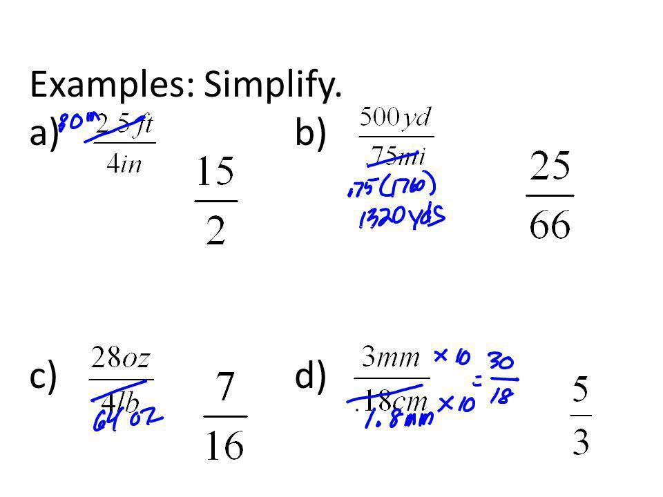 Examples: Simplify. a) b) c) d)