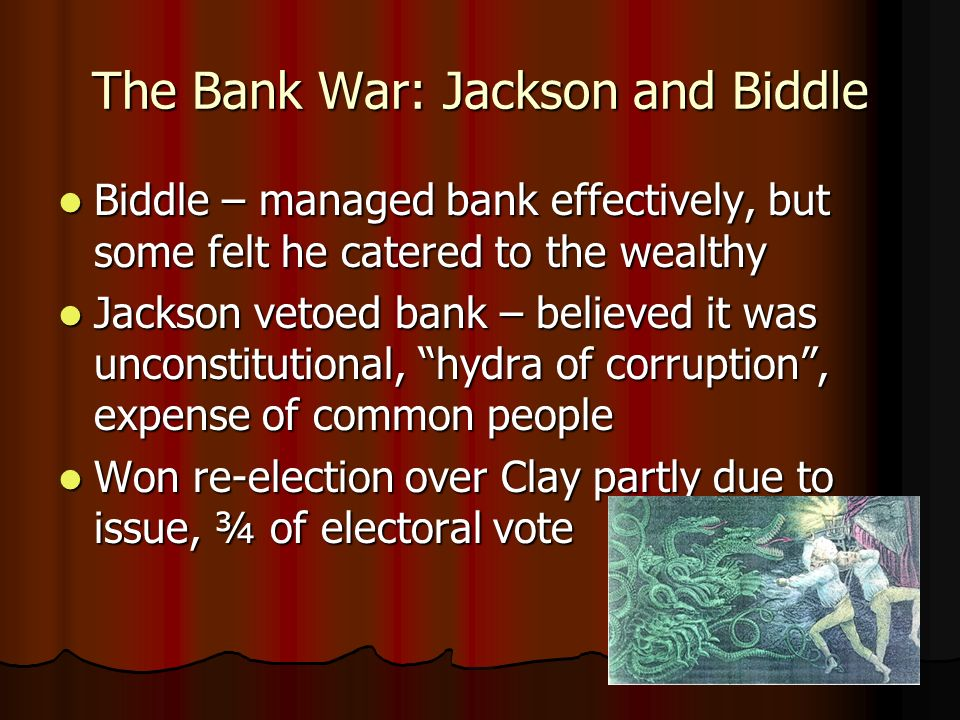 The Bank War: Jackson and Biddle