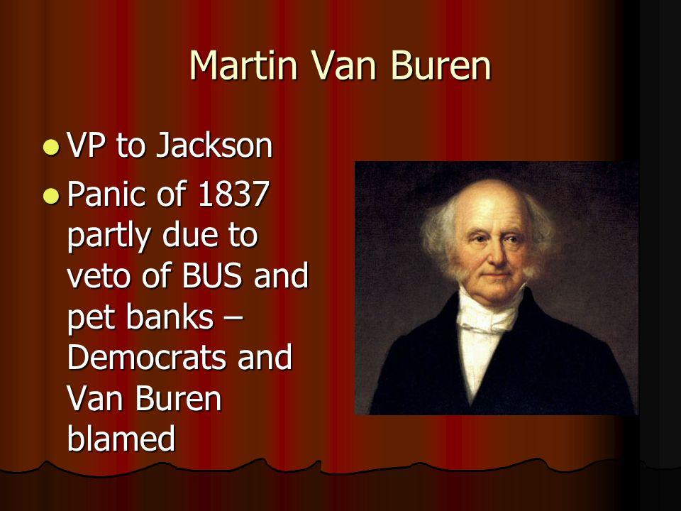 Martin Van Buren VP to Jackson