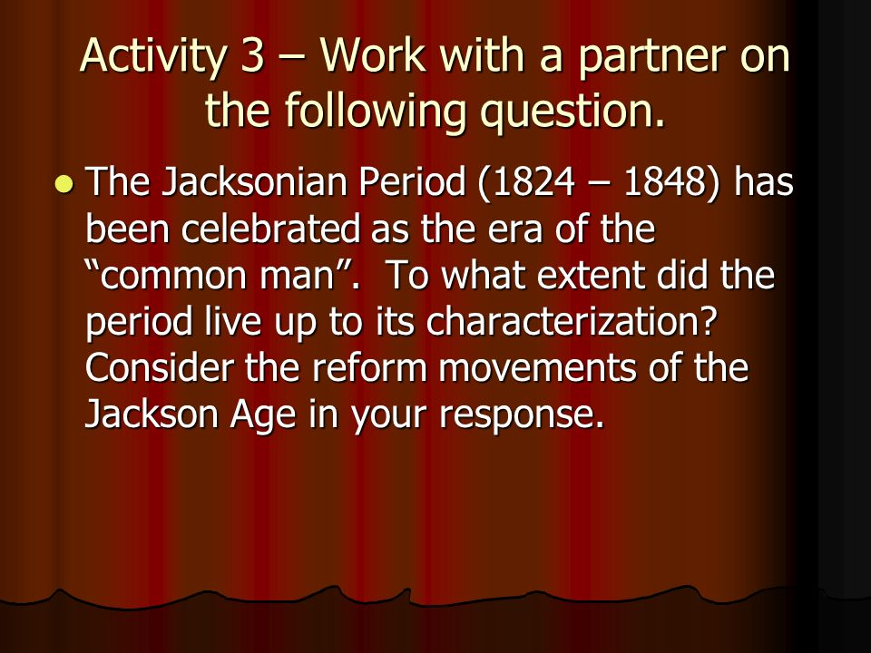 Activity 3 – Work with a partner on the following question.