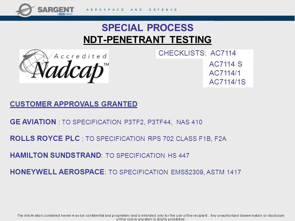 SPECIAL PROCESS NDT-PENETRANT TESTING