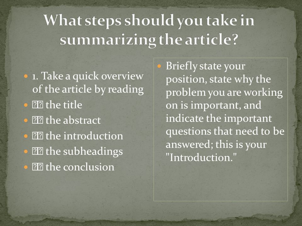 What steps should you take in summarizing the article