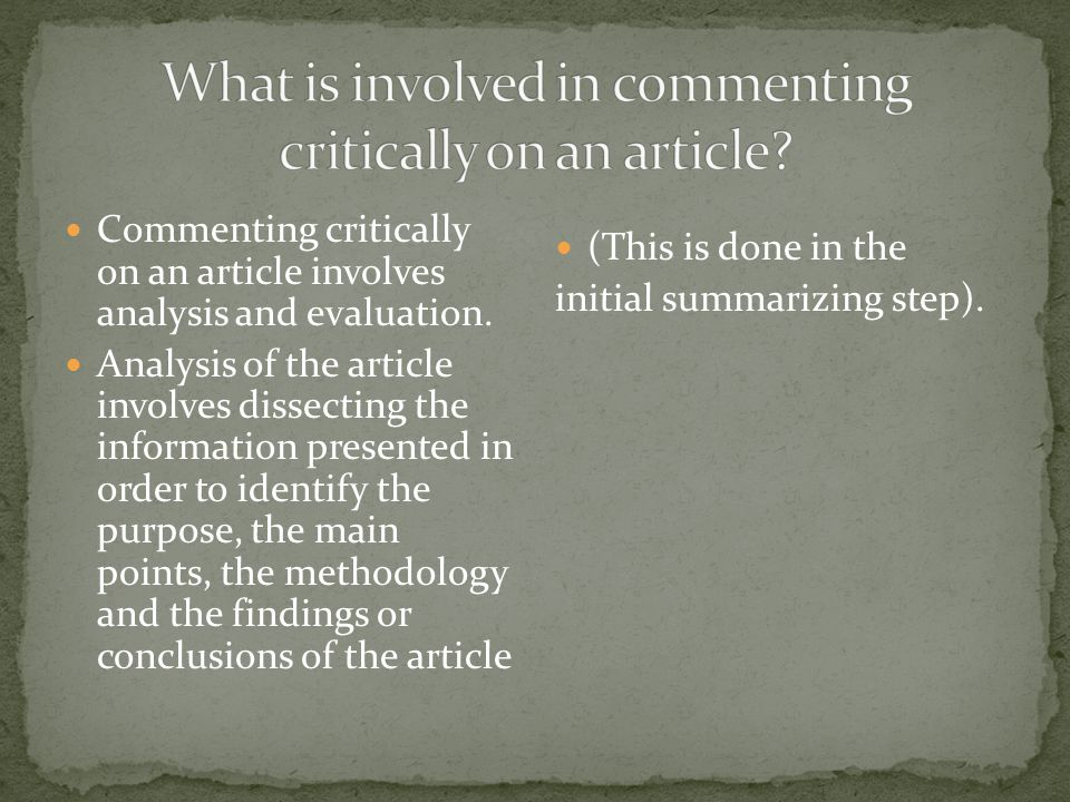 What is involved in commenting critically on an article