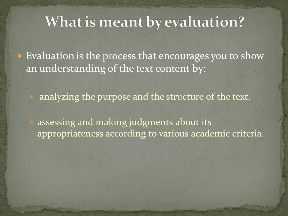 What is meant by evaluation