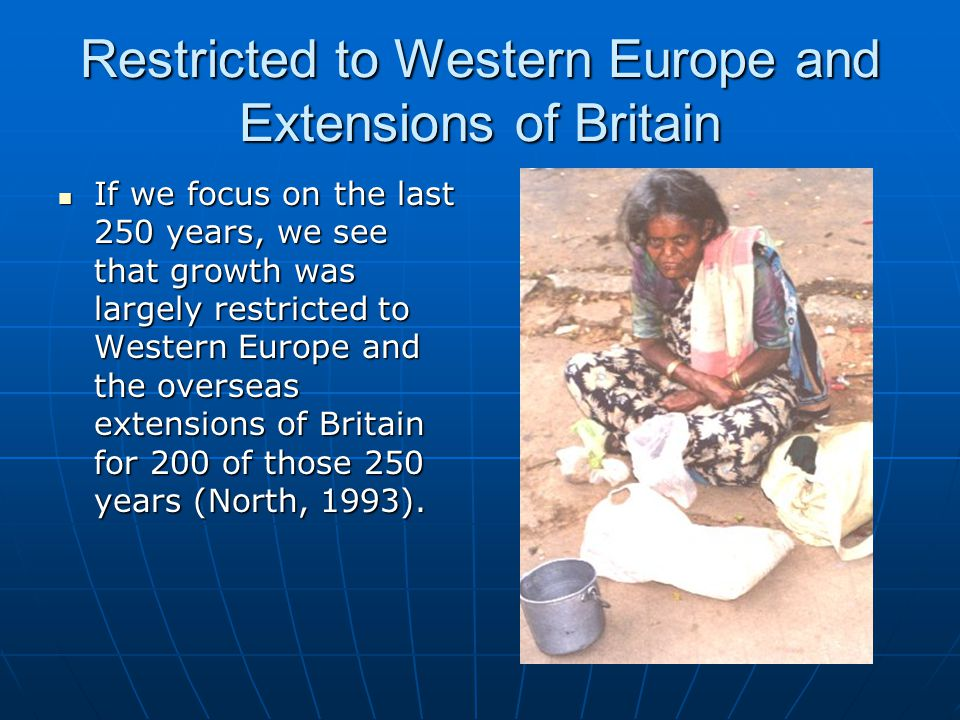 Restricted to Western Europe and Extensions of Britain