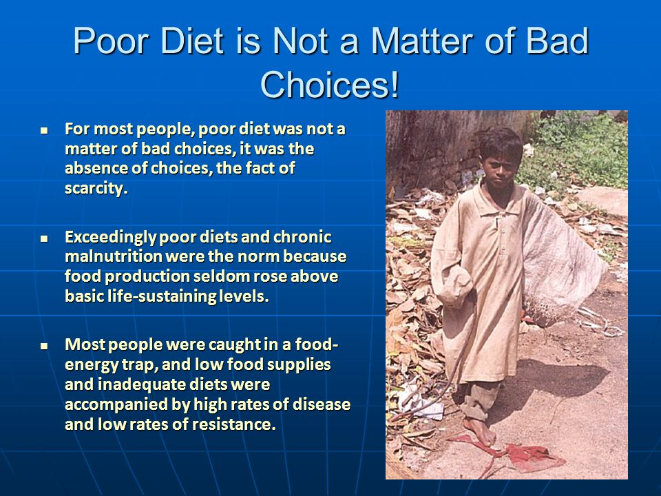 Poor Diet is Not a Matter of Bad Choices!