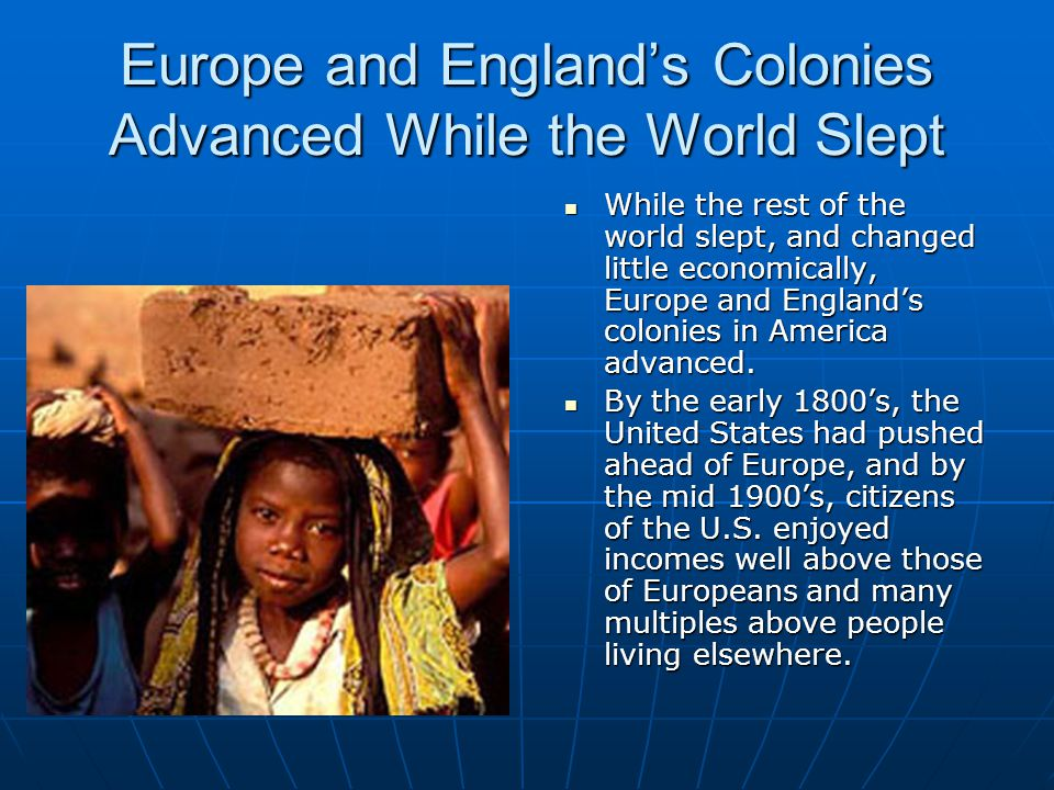 Europe and England's Colonies Advanced While the World Slept