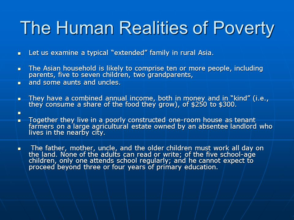The Human Realities of Poverty