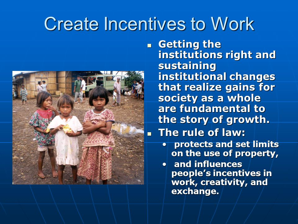 Create Incentives to Work