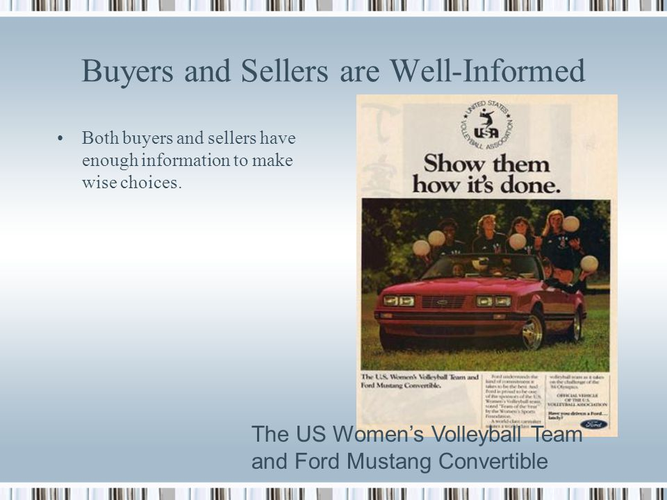 Buyers and Sellers are Well-Informed