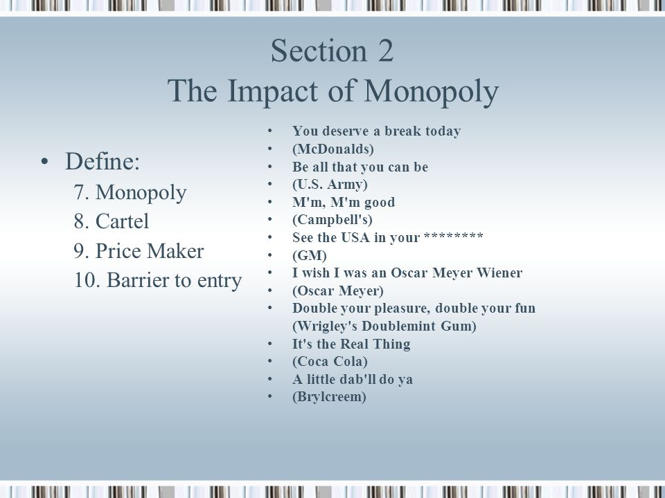 Section 2 The Impact of Monopoly