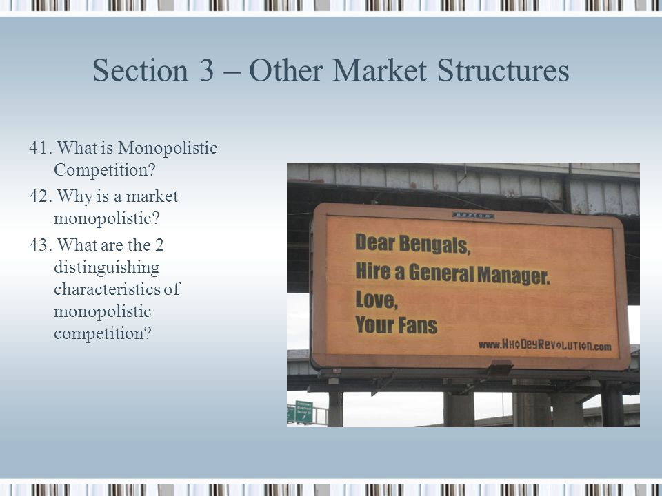 Section 3 – Other Market Structures