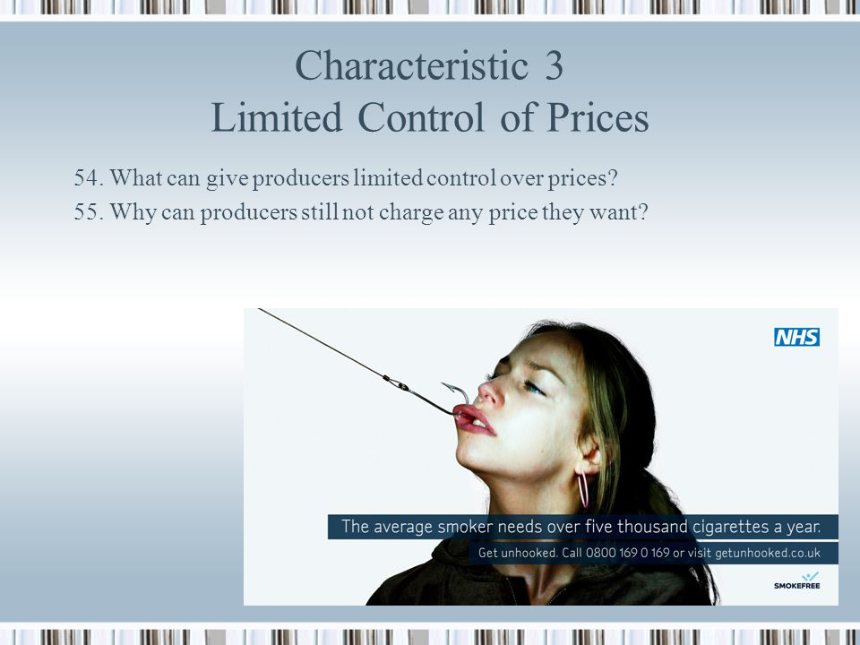 Characteristic 3 Limited Control of Prices