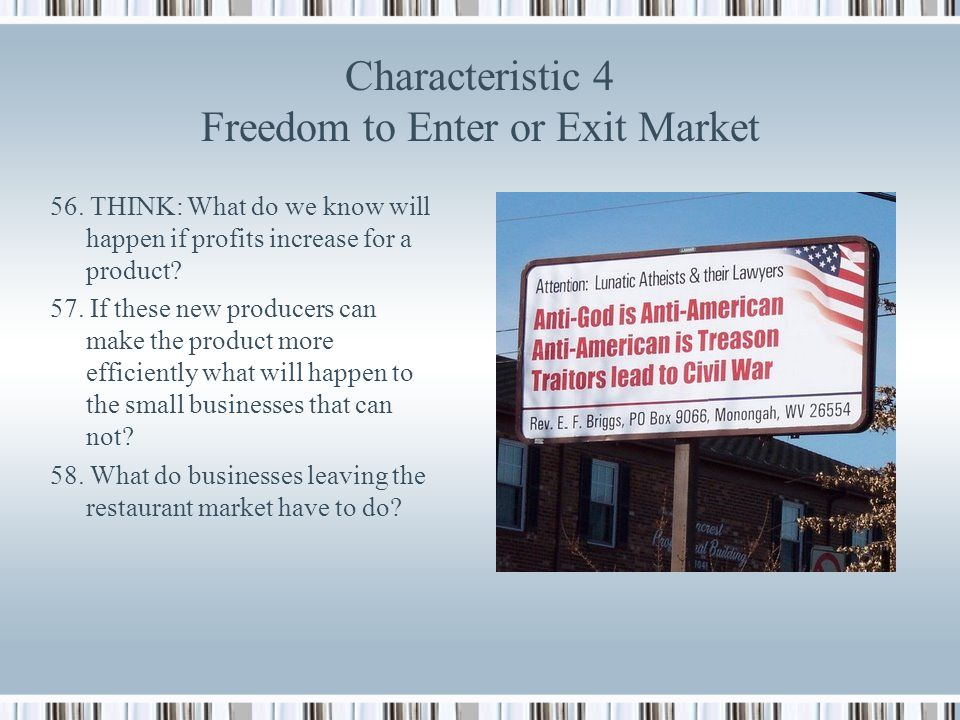 Characteristic 4 Freedom to Enter or Exit Market