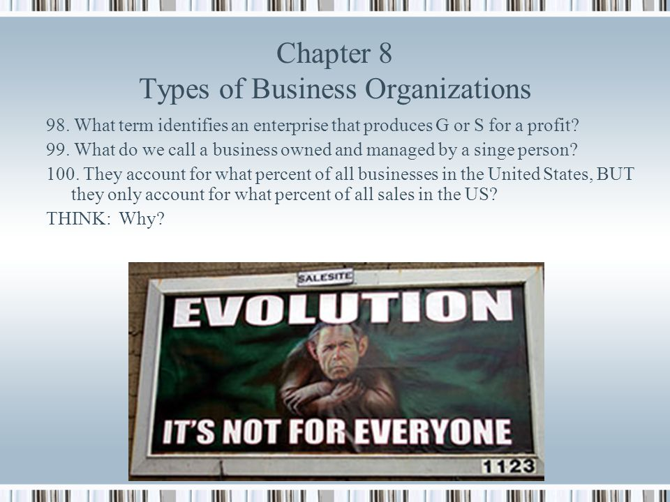 Chapter 8 Types of Business Organizations