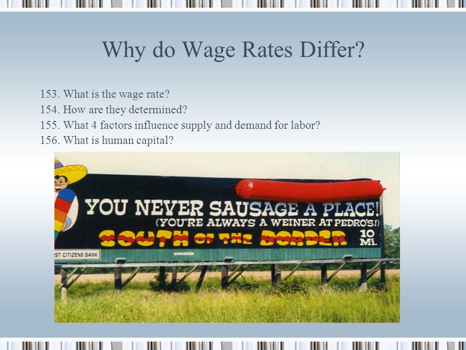 Why do Wage Rates Differ