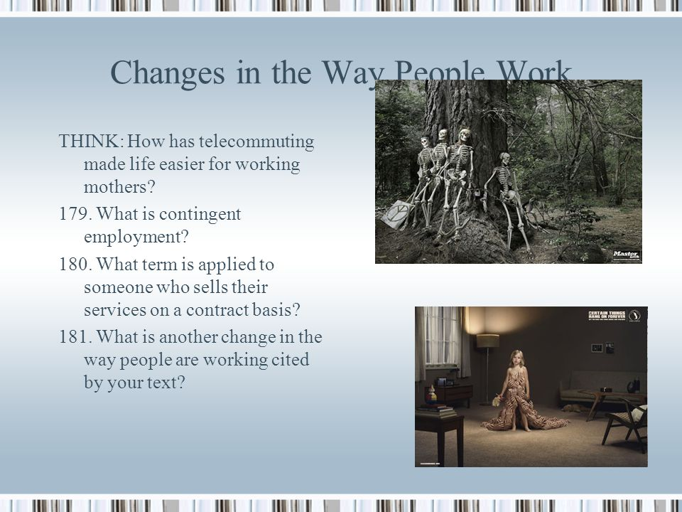 Changes in the Way People Work