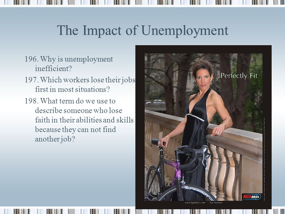 The Impact of Unemployment