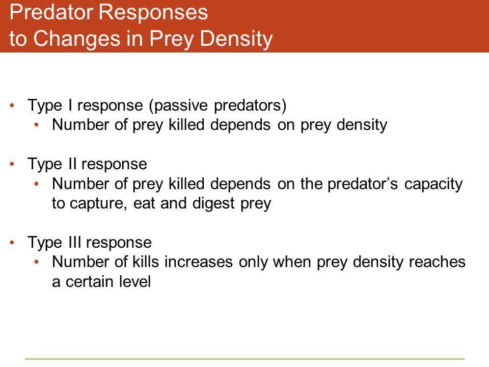 Predator Responses to Changes in Prey Density