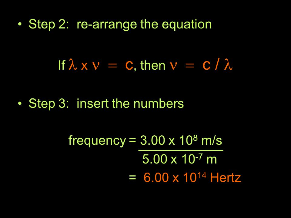 Step 2: re-arrange the equation