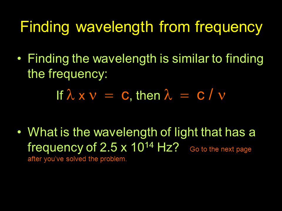 Finding wavelength from frequency