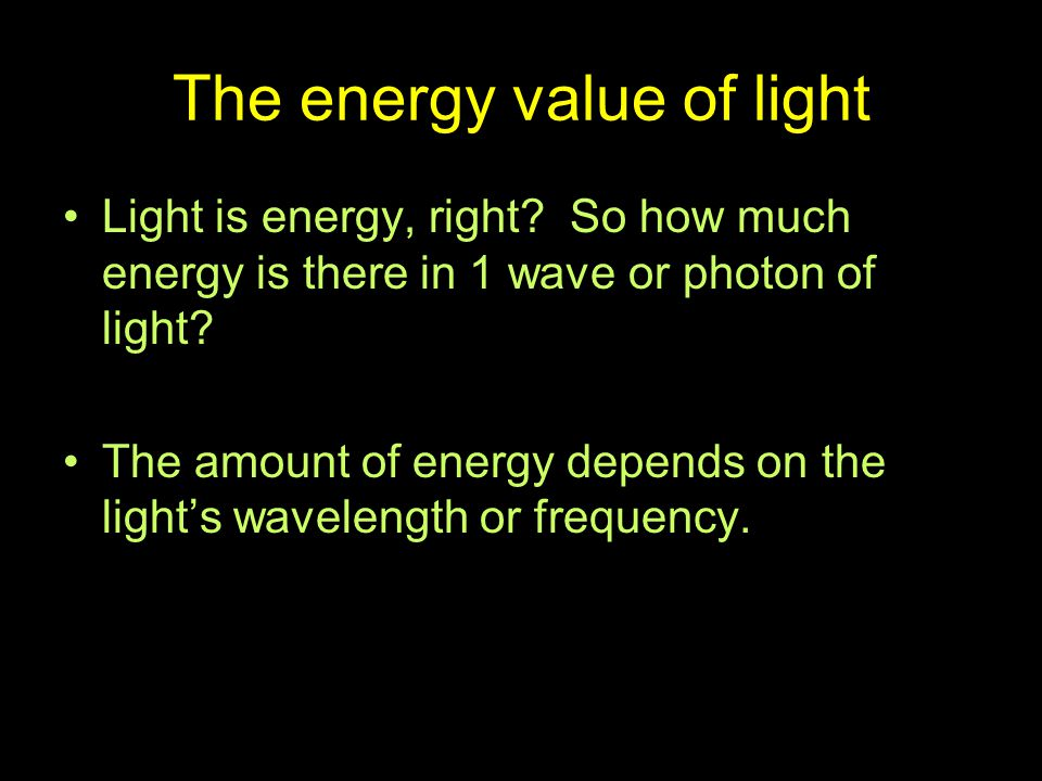 The energy value of light