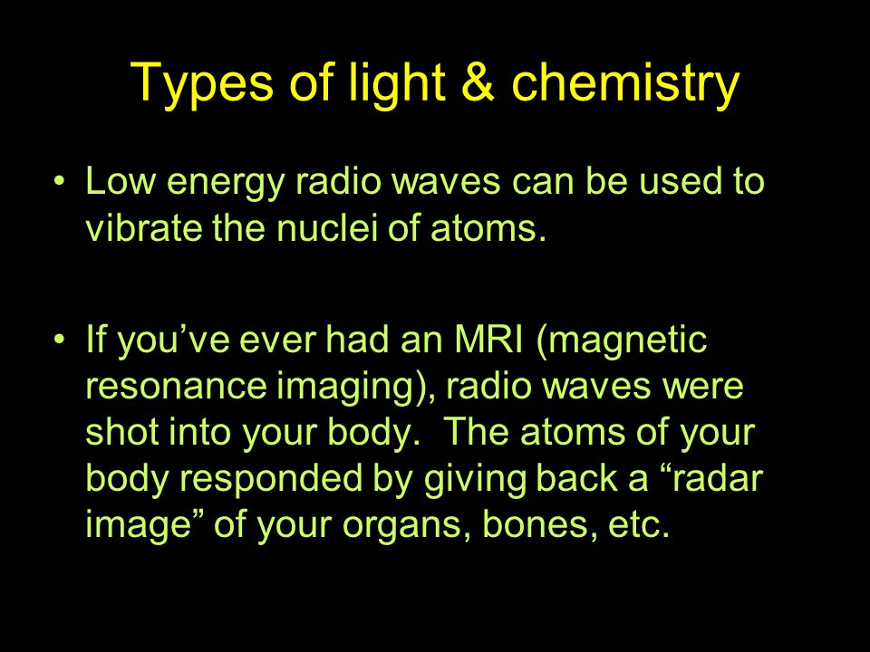Types of light & chemistry