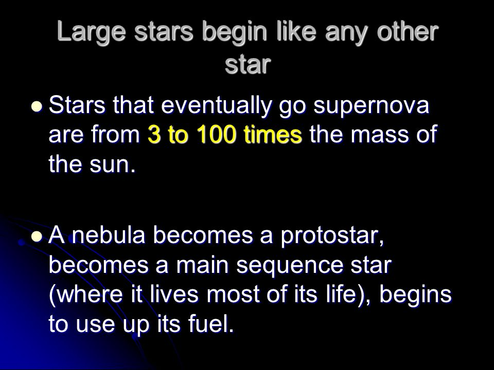 Large stars begin like any other star