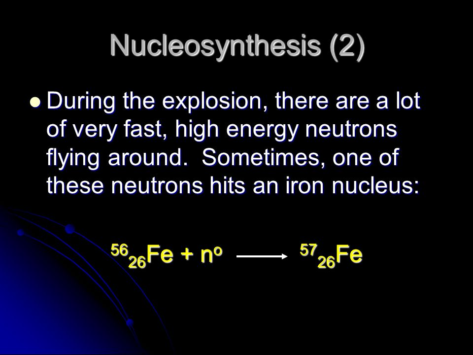 Nucleosynthesis (2)