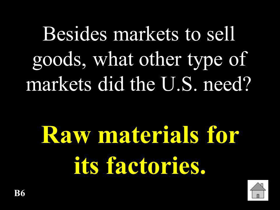 Raw materials for its factories.