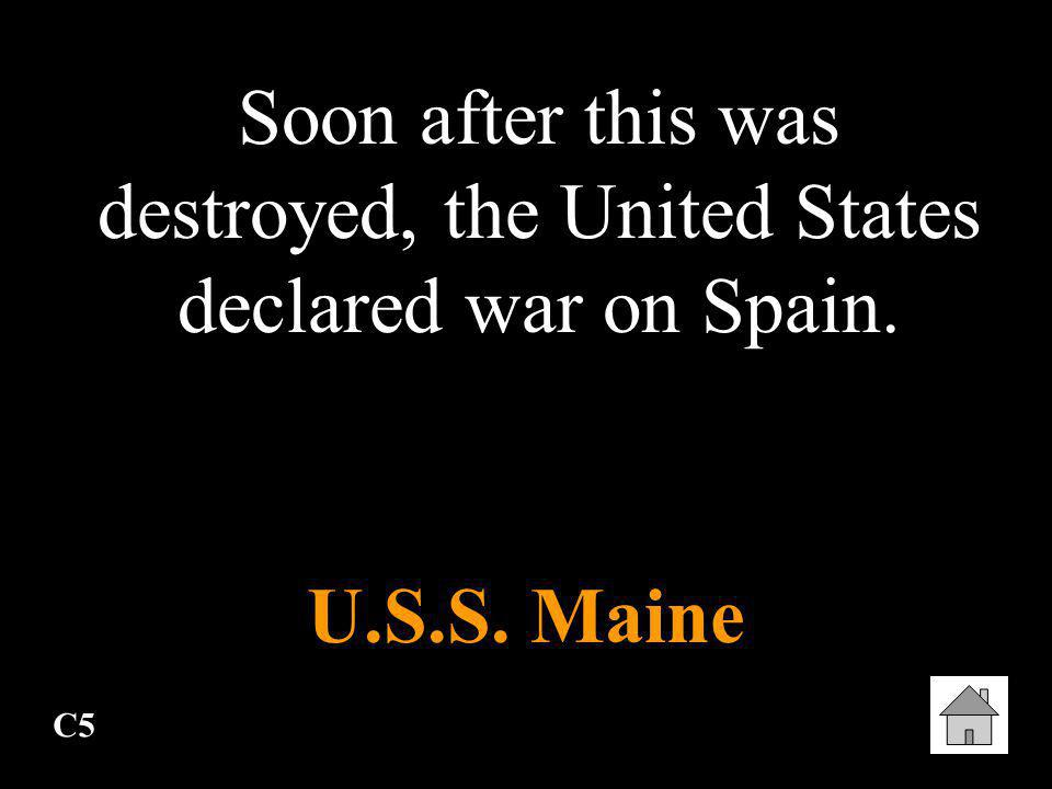 Soon after this was destroyed, the United States declared war on Spain.