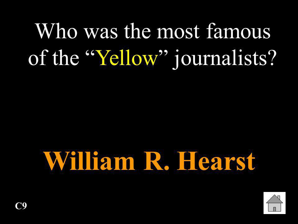 Who was the most famous of the Yellow journalists
