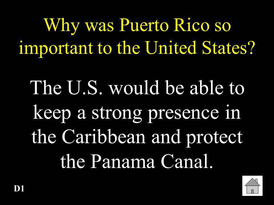 Why was Puerto Rico so important to the United States