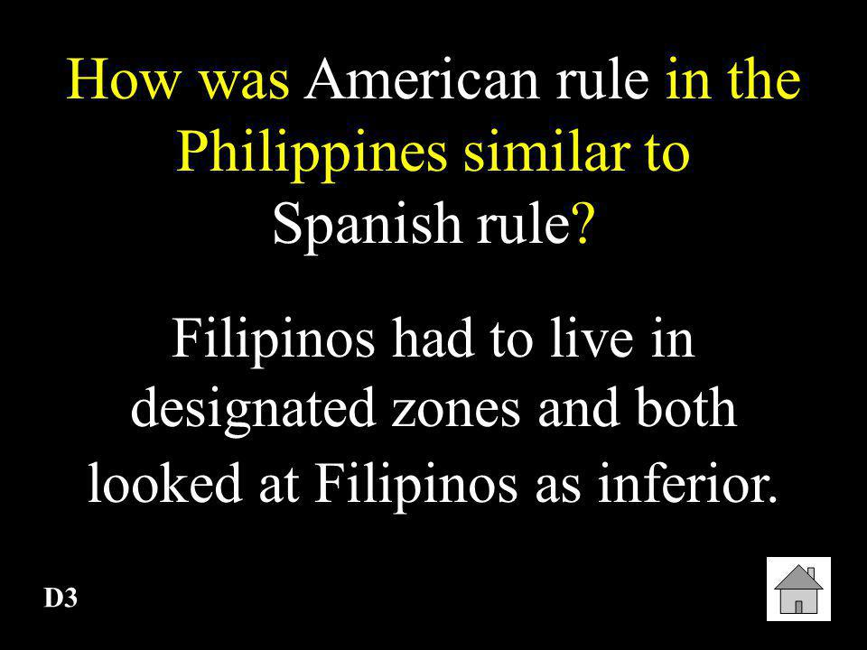 How was American rule in the Philippines similar to Spanish rule