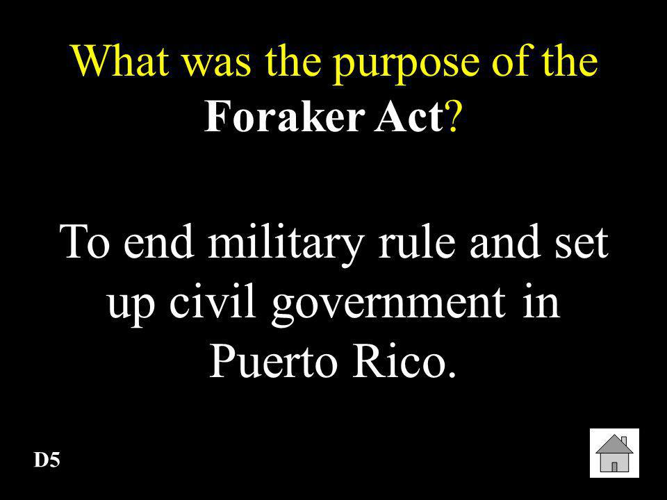 To end military rule and set up civil government in Puerto Rico.
