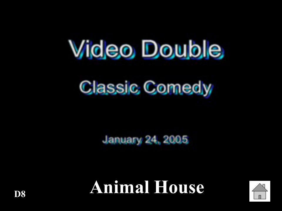 Animal House D8