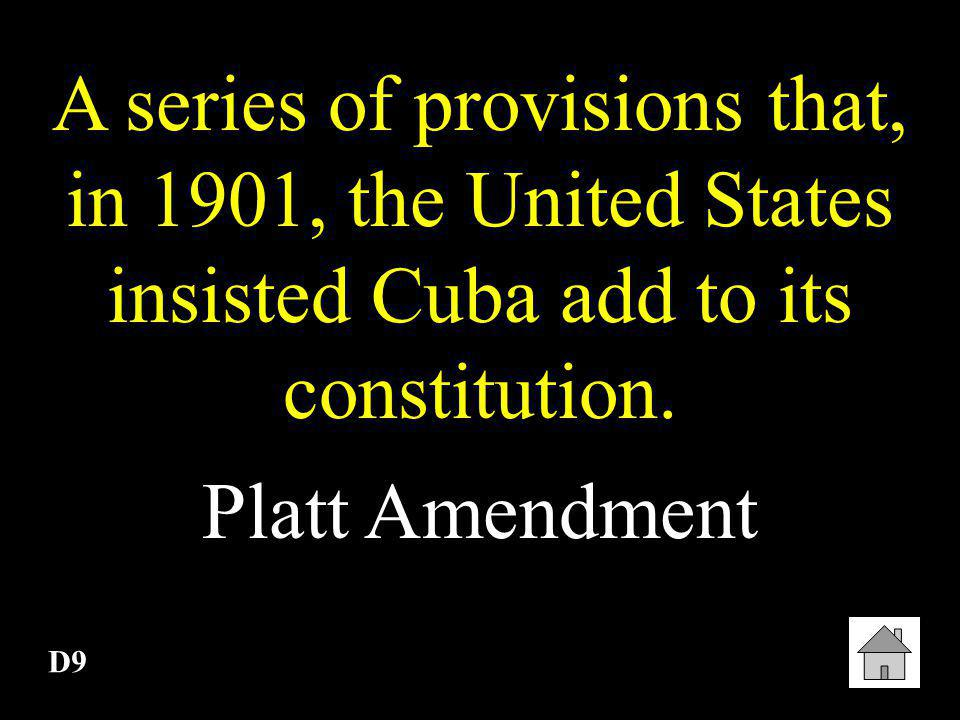 A series of provisions that, in 1901, the United States insisted Cuba add to its constitution.