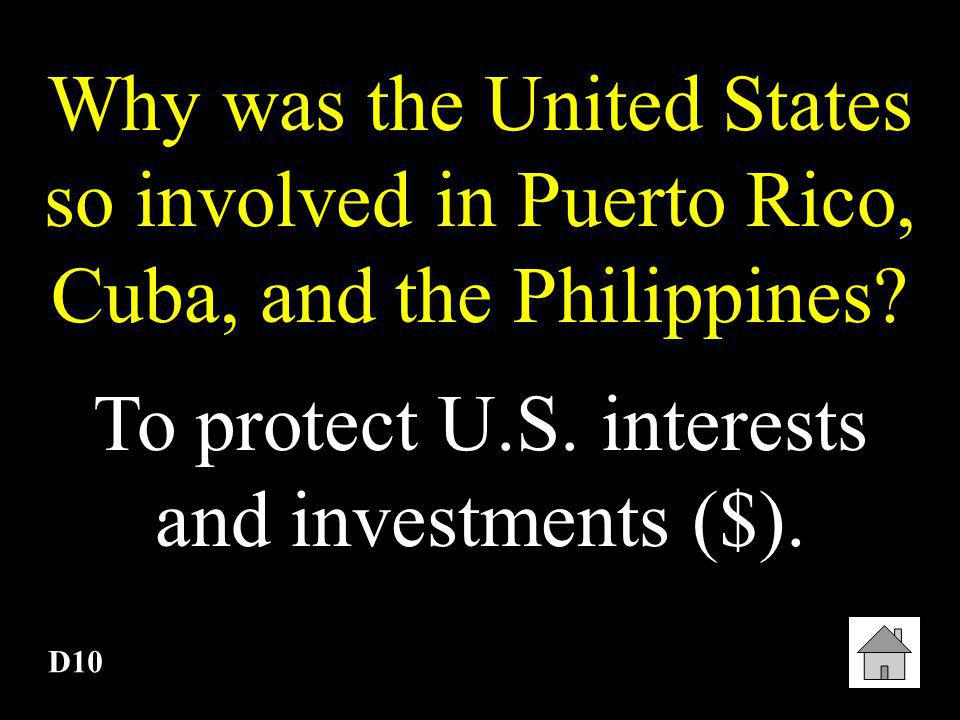 To protect U.S. interests and investments ($).